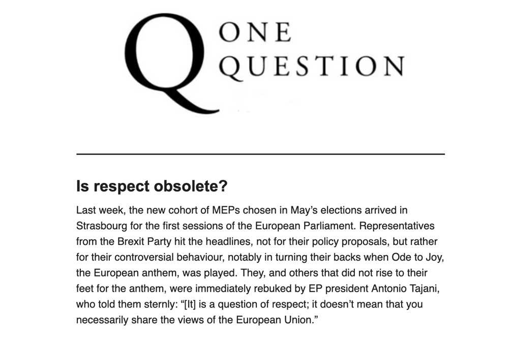 One Question – Is Respect Obsolete?